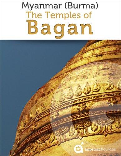 David Raezer, Jennifer Raezer  Approach Guides - Myanmar (Burma): Temples of Bagan  Approach Guides Travel Guide