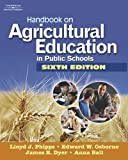 img - for Handbook on Agricultural Education in Public Schools by Phipps Lloyd J Osborne Edward W Dyer James E. Ball Anna L (2007-10-02) Hardcover book / textbook / text book