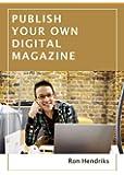 Publish your own digital magazine