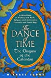 The Dance of Time: The Origins of the Calendar