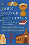 A Basic Church Dictionary (Basic Dict...