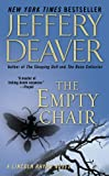 The Empty Chair (Lincoln Rhyme Novels)