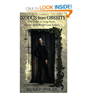 Exodus from Obesity: 2nd Edition Paula F. Peck and R.N.