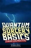 Quantum Sorcery Basics