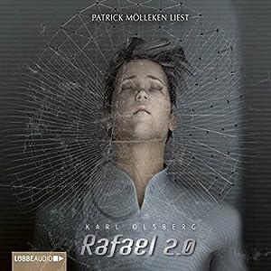 Rafael 2.0 Hörbuch