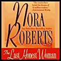 The Last Honest Woman Audiobook by Nora Roberts Narrated by Marie Caliendo