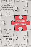 img - for Personal Intelligence: The Power of Personality and How It Shapes Our Lives book / textbook / text book