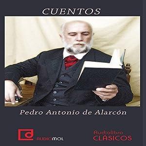 Cuentos de Pedro Antonio de Alarcón Audiobook