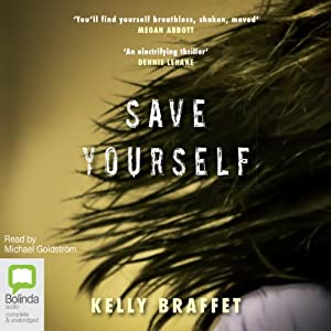 Save Yourself | [Kelly Braffet]