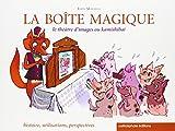 La Boîte magique : le théâtre d'images ou kamishibaï