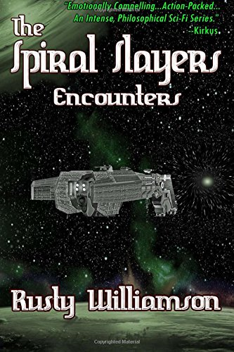 The Spiral Slayers: Encounters: Volume 1