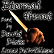 Eternal Hunt | [Lucas McWilliams]