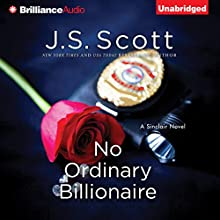 No Ordinary Billionaire: The Sinclairs, Book 1 (       UNABRIDGED) by J. S. Scott Narrated by Elizabeth Powers