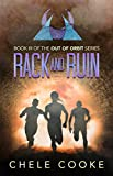 Rack and Ruin: A Dystopian Action Adventure Novel (Out of Orbit Dystopian Science Fiction Series Book 3)