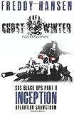Freddy Hansen Ghost of Winter INCEPTION (Modern Warfare Series 1 SAS Black Ops Part 2)