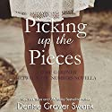 Picking up the Pieces: Rose Gardner, Book 5.5 (       UNABRIDGED) by Denise Grover Swank Narrated by Shannon McManus