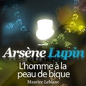 L'homme à la peau de bique (Arsène Lupin 30) | Maurice Leblanc
