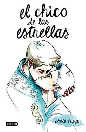 Amazon.com: El Chico de las Estrellas (Spanish Edition) eBook: Chris