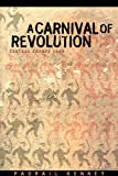 img - for Carnival of Revolution Central Europe 1989 book / textbook / text book
