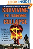 The Modern Survival Manual: Surviving the Economic Collapse
