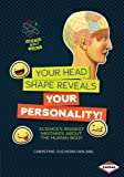 img - for Your Head Shape Reveals Your Personality! Science's Biggest Mistakes About the Human Body (Science Gets It Wrong) book / textbook / text book