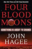 Download Four Blood Moons: Something Is About to Change