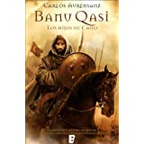 Banu Qasi. Los hijos de Casio (Zeta Tapa Dura)