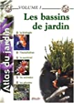 Atlas du jardin - Volume 1: Les bassi...