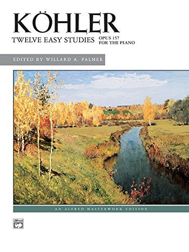 K Hler -- 12 Easy Studies, Op. 157 (Alfred Masterwork Edition)
