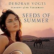 Seeds of Summer | Deborah Vogts