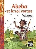 """Afficher """"Abeba et le roi vorace"""""""