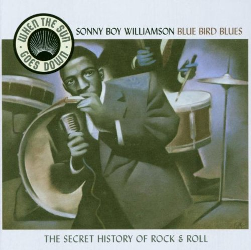 Sonny Boy Williamson - Blue Bird Blues - Zortam Music