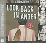 John Osborne Look Back in Anger (L.A. Theatre Works Audio Theatre Collections)