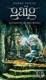 GAIG LA PROPHETIE DES NAINS T1