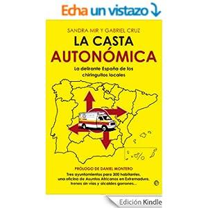 La Casta Autonómica
