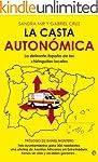 La casta auton�mica (Actualidad (esfe...