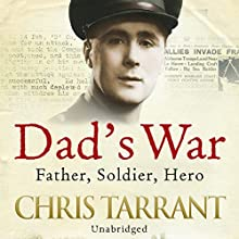 Dad's War (       UNABRIDGED) by Chris Tarrant Narrated by Chris Tarrant