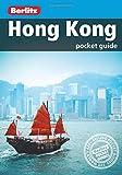 Berlitz: Hong Kong Pocket Guide (Berlitz Pocket Guides)