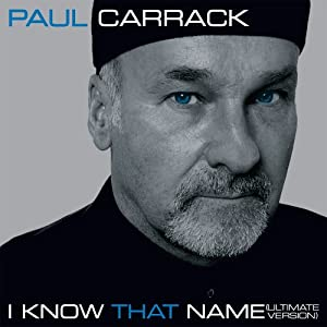 I Know That Name - Ultimate Version