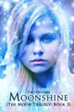 img - for Moonshine: The Moon Trilogy Book 3 (Volume 3) book / textbook / text book