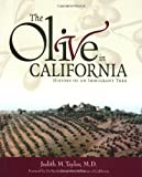The Olive in California: History of an Immigrant Tree