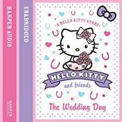 The Wedding Day: Hello Kitty and Friends, Book 5 | Linda Chapman, Michelle Misra
