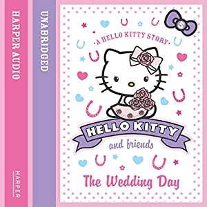 The Wedding Day: Hello Kitty and Friends, Book 5 | [Linda Chapman, Michelle Misra]