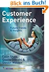 Customer Experience: Future Trends an...