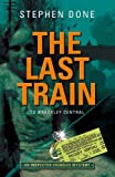The Last Train to Brackley Central (Inspector Vignoles Mysteries, no 5)