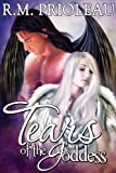 Tears of the Goddess (The Goddess Series #1) by R.M. Prioleau