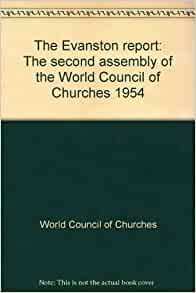 the evanston report the second assembly of the world