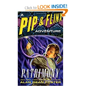 Patrimony: A Pip and Flinx Adventure (Pip and Flix Adventures) by Alan Dean Foster