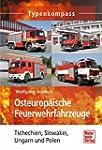 Osteurop�ische Feuerwehrfahrzeuge: Ts...