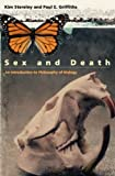 img - for Sex and Death: An Introduction to Philosophy of Biology (Science and Its Conceptual Foundations S) book / textbook / text book
